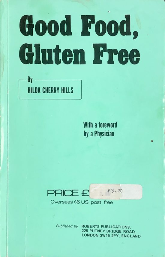"The turquoise cover of ""Good Food, Gluten Free"", a cookbook by Hilda Cherry Hills published in the 70s"