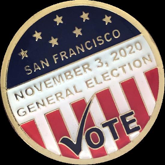 Circular enamel pin for the November 3, 2020 General Election in San Francisco
