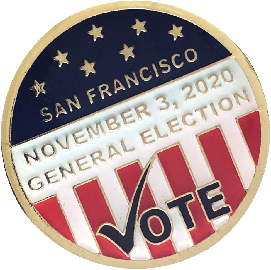 Circular enamel pin for the November 3, 2020 General Election in San Francisco